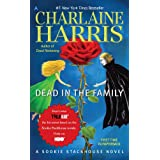 Dead in the Family: A Sookie Stackhouse Novel ~ Charlaine Harris
