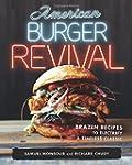 American Burger Revival: Brazen Recip...