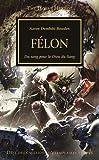 The Horus Heresy : Félon
