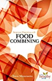 img - for Improved Digestion With Food Combining (Live Healthy Now) by Steve Meyerowitz (2014-09-05) book / textbook / text book