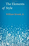 William Strunk Jr. The Elements of Style