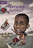 img - for What Was Hurricane Katrina? book / textbook / text book