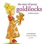 The Story of Pretty Goldilocks | Robert Southey