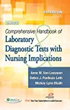 Daviss Comprehensive Handbook of Laboratory and Diagnostic Tests With Nursing Implications (Daviss Comprehensive Handbook of Laboratory & Diagnostic Tests W/ Nursing Implications)