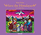 img - for Save the Himalayas book / textbook / text book