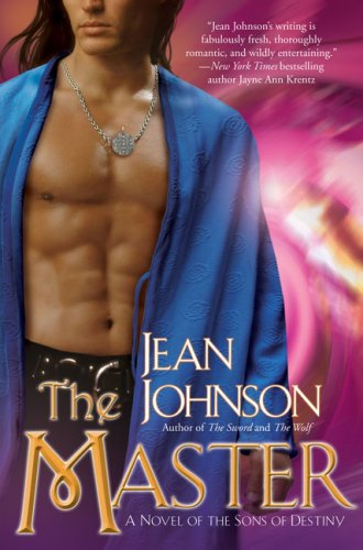 The Master (The Sons of Destiny, Book 3), Jean Johnson