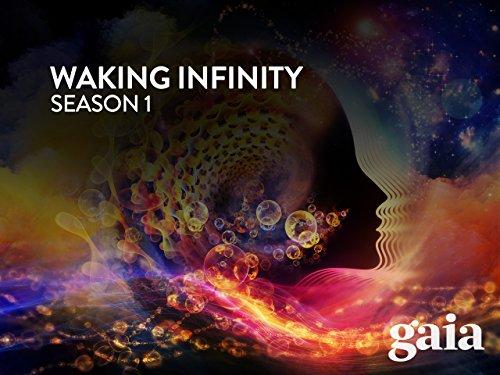 Waking Infinity Season 1