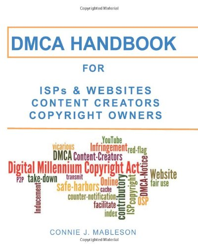 DMCA HANDBOOK for ISPs, Websites, Content Creators, & Copyright Owners