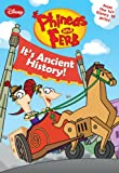 Phineas and Ferb #8: It's Ancient History! (Phineas and Ferb Chapter Book)