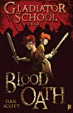 Blood Oath (Gladiator School): 1