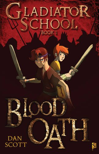 Blood Oath: 1 (Gladiator School)