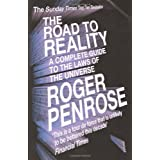 The Road To Reality: A Complete Guide to the Laws of the Universeby Sir Roger Penrose