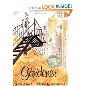 The Gardener (Sunburst Books) Sarah Stewart and David Small