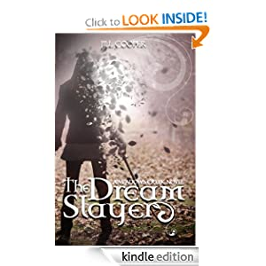 The Dream Slayer (The Dream Slayer Series)