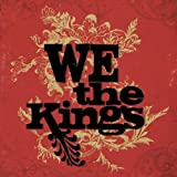 We the Kings We The Kings [Us Import]