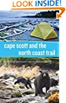 Cape Scott and the North Coast Trail:...