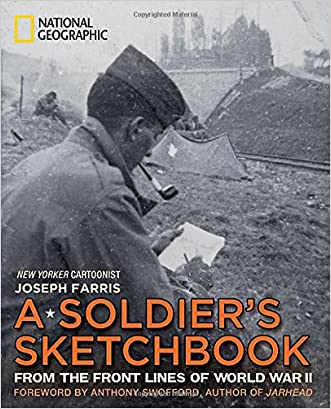 A Soldier's Sketchbook: From the Front Lines of World War II