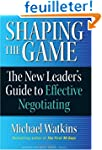 Shaping the Game: The New Leader's Gu...