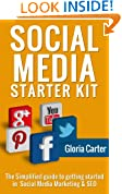 The Social Media Start Up Kit: The Simplified Guide to Getting Started in Social Media Marketing & Search Engine Optimization: Social Media Marketing Basics ( The Social Media Start Up Kit)