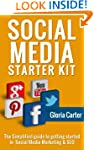 The Social Media Start Up Kit: The Si...