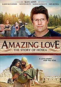 Amazing Love: The Story of Hosea