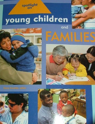 Spotlight on Young Children and Families