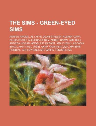 the-sims-green-eyed-sims-adrien-rhome-al-lyffe-alan-stanley-albany-capp-alexa-starr-allegra-gorey-am