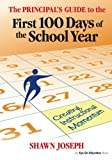 Leadership Book Bundle: Principal s Guide to the First 100 Days of the School Year, The: Creating Instructional Momentum