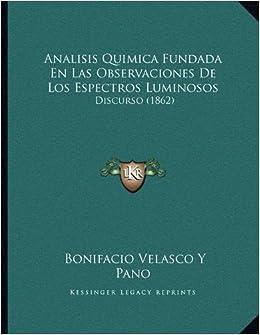 Analisis Quimica Fundada En Las Observaciones De Los