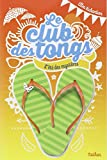 Le club des tongs - Tome 1