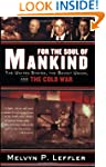 For the Soul of Mankind: The United S...