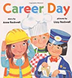 Career Day (0060275669) by Rockwell, Anne