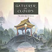 Gatherer of Clouds: The Initiate Brother Series, Book 2   [Sean Russell]