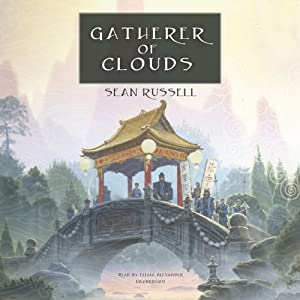 Gatherer of Clouds: The Initiate Brother Series, Book 2 | [Sean Russell]