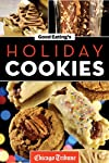 Good Eating&#39;s Holiday Cookies: Delicious Family Recipes for Cookies, Bars, Brownies and More