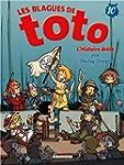 Les Blagues de Toto T10 - L'Histoire...