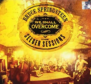 We Shall Overcome Seeger Sessions