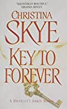 Christina Skye Key to Forever (Draycott Abbey Novels)