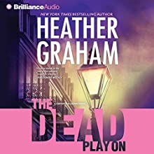 The Dead Play On: Cafferty and Quinn, Book 3 (       ABRIDGED) by Heather Graham Narrated by Natalie Ross