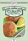 Le cento migliori ricette di polpette, polpettine e polpettoni (eNewton Zeroquarantanove) (Italian Edition)