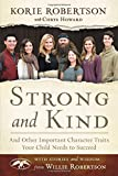 img - for Strong and Kind: And Other Important Character Traits Your Child Needs to Succeed book / textbook / text book