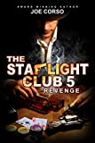 The Starlight Club 5: Revenge: The Godfather, Goodfellas, Mob Guys & Hitmen (Starlight Club Mystery Mob)