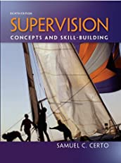 Supervision: Concepts and Skill-Building, 8th edition