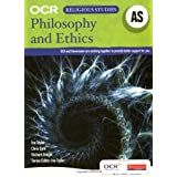 OCR AS Philosophy and Ethics Student Book (OCR A Level Religious Studies: Philosophy and Ethics)by Ina Taylor