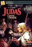 Judas : L'amiti� trahie