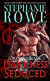 Darkness Seduced (Order of the Blade) (Volume 2)