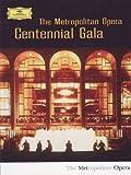Metropolitan Opera Centennial Gala [DVD] [2009]