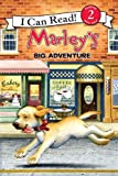 Marley: Marley's Big Adventure: I Can Read Level 2 (I Can Read Book 2)