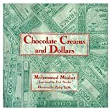 img - for Chocolate Creams and Dollars book / textbook / text book