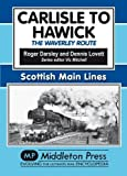 Carlisle to Hawick: The Waverley Route